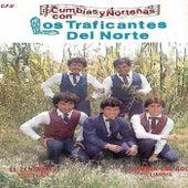 Cumbias y Nortenas by Los Traficantes del Norte