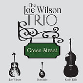 Green Street de The Joe Wilson Trio