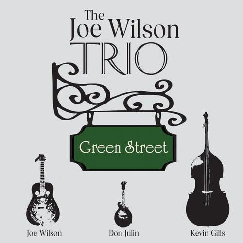 Green Street de The Joe Wilson Trio