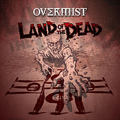 Land of the Dead by Overmist