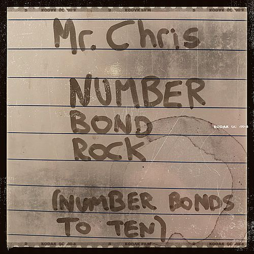 Number Bond Rock (Number Bonds to 10) by Mr. Chris