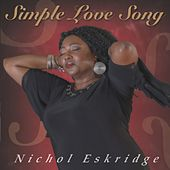 Simple Love Song von Nichol Eskridge