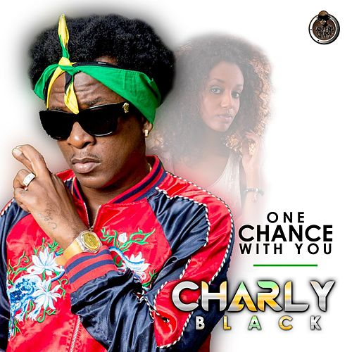 One Chance With You - Single de Charly Black
