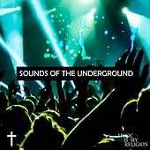 Sounds Of The Underground - EP by Various Artists