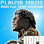 Hope (feat. Enois Scroggins) by Mars