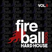 Fireball Recordings: 100% Hard House, Vol. 8 - EP by Various Artists