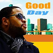 Good Day by RJ Griffith