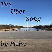 The Uber Song by PAPA