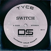 Switch by Tyce