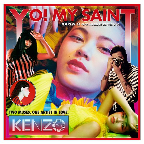 YO! MY SAINT (Radio Edit) by Karen O