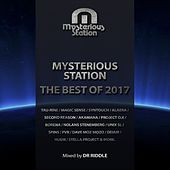 Mysterious Station. The Best Of 2017 (Mixed by Dr Riddle) - EP by Various Artists