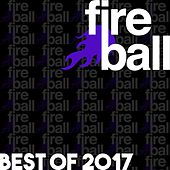 Fireball Recordings: Best Of 2017 - EP by Various Artists