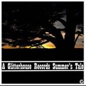 A Glitterhouse Records Summer's Tale von Various Artists