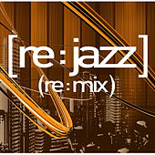 [Re:Jazz]- (Re:Mix) de [re:jazz]