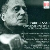 DESSAU, P.: Orchestral Music, Vol. 2 - Symphony No. 2 / Symphonic Adaptation / Orchestermusik No. 3,