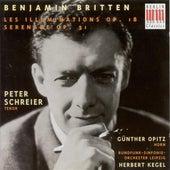 BRITTEN, B.: Illuminations (Les) / Serenade (Schreier, Opitz, Leipzig Radio Symphony, Kegel) by Peter Schreier