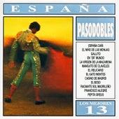 Los Mejores 13 - España - Pasodobles by Various Artists