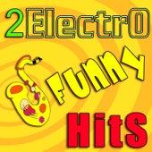 2electrofunnyhits von Various Artists