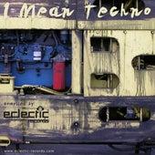 I Mean Techno von Various Artists