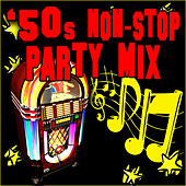 50s Non-Stop Party Hits by Retro Rock Party Singers