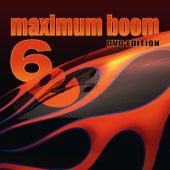 Maximum Boom for Your System Vol. 6 de Various Artists