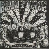 The Brain Police by Brain Police