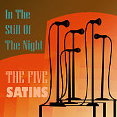 In The Still Of The Night de The Five Satins