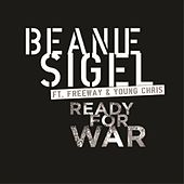 Ready For War von Beanie Sigel