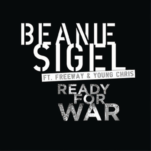 Ready For War by Beanie Sigel
