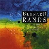 Bernard Rands by Various Artists