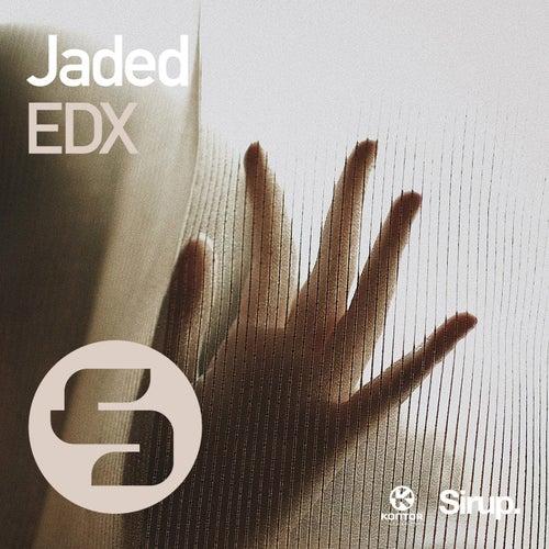 Jaded von EDX