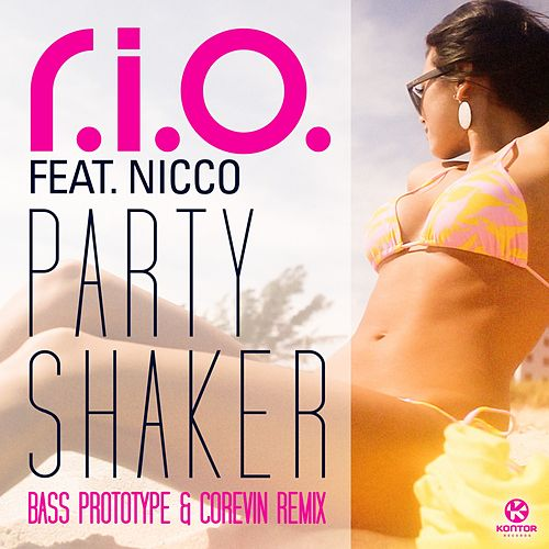 Party Shaker (Bass Prototype & Corevin Remix) von R.I.O.
