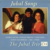The Jubal Trio: Jubal Songs by Jubal Trio