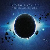 Into the Black 2015 (A Glitterhouse Compilation) von Various Artists