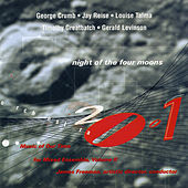 Orchestra 2001 - Night of the Four Moons, Music of Our Time for Mixed Ensemble, Vol. 2 by Various Artists