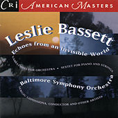 Leslie Bassett: Echoes from an Invisible World de Various Artists