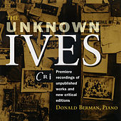 The Unknown Ives by Donald Berman