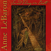 Anne LeBaron: Sacred Theory of the Earth by Various Artists
