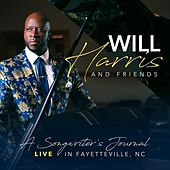 A Songwriter's Journal (Live in Fayetteville, NC) by Will Harris