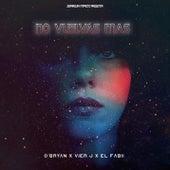 No vuelvas mas (feat. Vier J & El Fabii) by O'Bryan