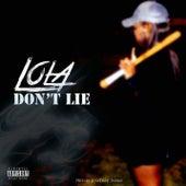 Don't Lie von Lola