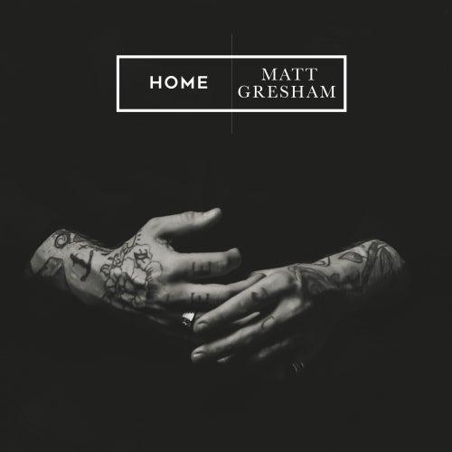 Home von Matt Gresham