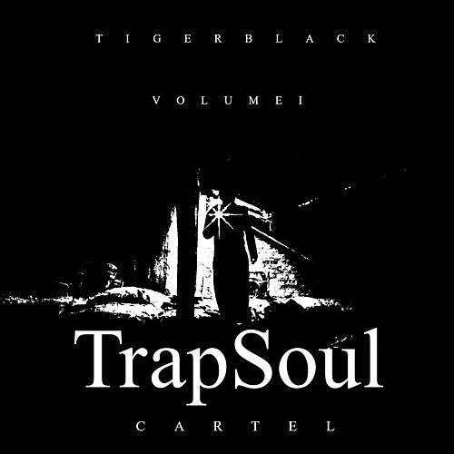 Trap Soul (Vol. 1) by Cartel