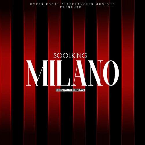 Milano de Soolking