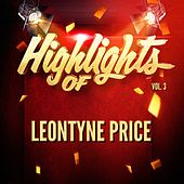 Highlights of Leontyne Price, Vol. 3 de Various Artists