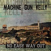 No Easy Way Out de MGK (Machine Gun Kelly)