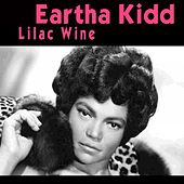 Lilac Wine von Eartha Kitt