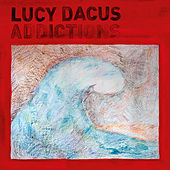 Addictions von Lucy Dacus