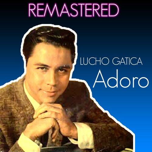 Adoro by Lucho Gatica