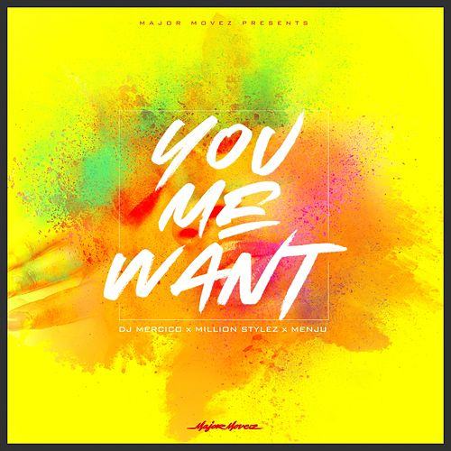 You Me Want by Million Stylez